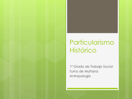 Particularismo Histórico - particularismohistoricoantropologico