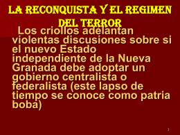 LA RECONQUISTA Y EL REGIMEN DEL TERROR