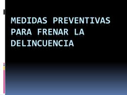 Medidas preventivas para frenar la delincuencia