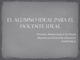 EL ALUMNO IDEAL PARA EL DOCENTE IDEAL