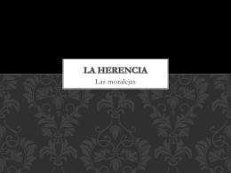 """Las moralejas de """"La herencia"""" - Stjohns"""