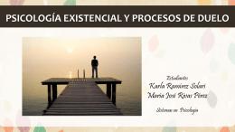 Psicologia existencial y procesos de duelo