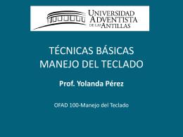 TÉCNICAS BÁSICAS MANEJO DEL TECLADO