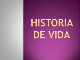 HISTORIA DE VIDA
