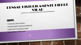 PENSAR HISTORICAMENTE PIERRE VILAR CAPITULO 2