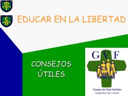 La Tarea de ser padres educar para la Libertad