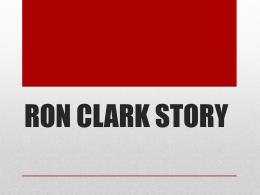 RON CLARK STORY