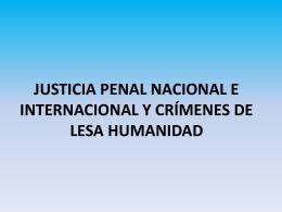 JUSTICIA PENAL NACIONAL E INTERNACIONAL Y CRÍMENES DE