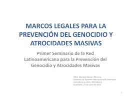 Marcos Legales para la Prevención del Genocidio y Atrocidades