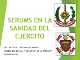 SERUMS EN LA SANIDAD DEL EJERCITO