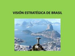 VISIÓN ESTRATÉGICA DE BRASIL