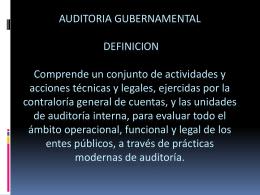 3. AUDITORIA GUBERNAMENTAL 3.1 DEFINICION Comprende un