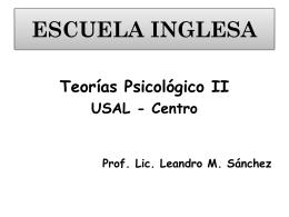 ESCUELA INGLESA - TEORIAS PSICOLOGICAS II
