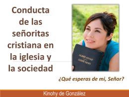 Conducta de las señoritas cristianas en la iglesia y la sociedad