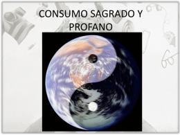 CONSUMO SAGRADO Y PROFANO