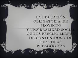 La educación obligatoria: un proyecto y una