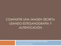 Compartir una imagen secreta usando esteganografía y