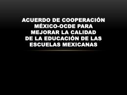 Acuerdo de cooperación México-OCDE para mejorar la