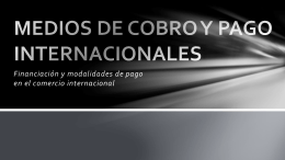 MEDIOS DE COBRO Y PAGO INTERNACIONALES.p[...]
