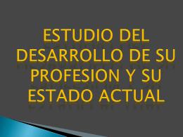 Las prácticas predominantes y emergentes de la profesión en el