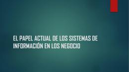 el papel actual de los sistemas de información en