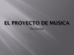 El proyecto de musica