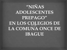EN LOS COLEGIOS DE LA COMUNA ONCE DE