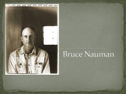Bruce Nauman- Jennifer Gonzalez