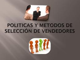 POLITICAS Y METODOS DE SELECCIÓN DE VENDEDORES
