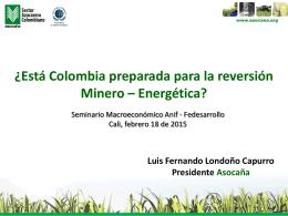 ¿Está Colombia preparada para la reversión Minero – Energética?