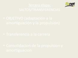 Tercera etapa: SALTOS/TRANSFERENCIAS