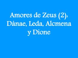 Amores de Zeus (2): Dánae, Leda, Alcmena
