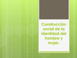 Construcción social, Tradicion oral y Medios de comunicacion