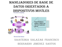 manejadores de base de datos orientados a dispositivos moviles
