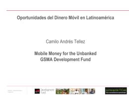 """Presentación:"""" Dinero móvil: retos, oportunidades y casos exitosos"""""""