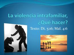 La violencia intrafamiliar, ¿Qué hacer?