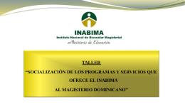 presentación de programas y servicios que ofrece el inabima