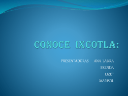 CONOCE IXCOTLA