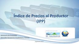 Índice de Precios al Productor* (IPP) - REDIBACEN