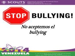 No aceptemos el bullying