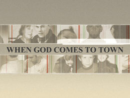WHEN GOD COMES TO TOWN - International City Church
