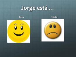 Jorge está *