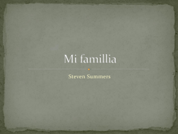 Mi famillia - Steven Summers` Portfolio