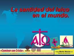 13-La santidad del laico 2012 - Catequesis Parroquial