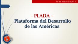 Presentación PPT de Victor Báez (CSA) sobre la PLADA – Plataforma