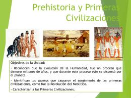 Unidad 3: Prehistoria y Primeras Civilizaciones
