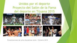 Unidos por el deporte Proyecto del Salón de la Fama del deporte en