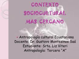 CONTEXTO SOCIOCULTURAL MAS CERCANO