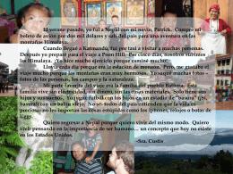 El verano pasado, yo fui a Nepal con mi novio, Patrick