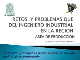 RETOS Y PERSPECTIVAS DEL INGENIERO INDUSTRIAL